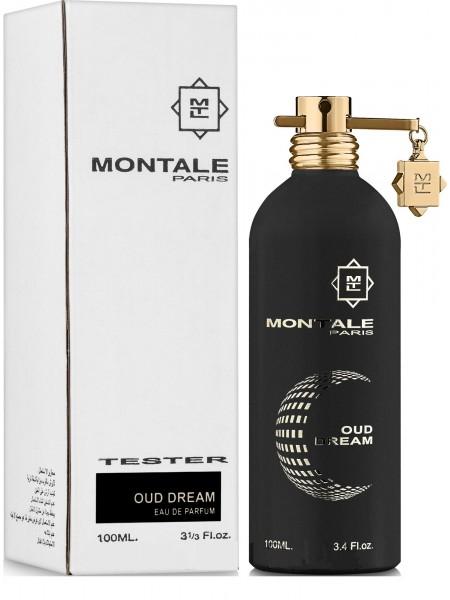 Montale Oud Dream тестер (парфюмированная вода) 100 мл