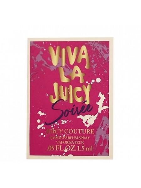 Juicy Couture Viva La Juicy Soiree пробник 1.5 мл